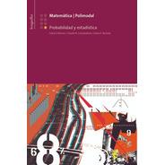 Matematica 8: Probabilidad Y Estadística - Longseller