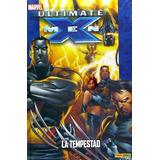 Ultimate X-men 08: La Tempestad (coleccionable Ultimate 37)(