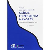 Manual Para La Prevención De Caídas En Personas Envío Gratis