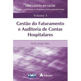Gestao Do Faturamento E Auditoria De Contas Hospitalares