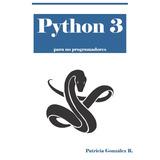 Python 3 Para No Programadores - Libro Dig