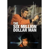 O Homem De Seis Milhões De Dólares 1ª,2ª E 3ª Temporada