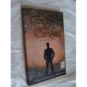 Libro El Poder Del Carisma , Miguel Angel Cornejo , Año 1994