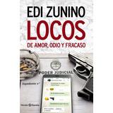 Locos De Amor, Odio Y Fracaso - Edi Zunino