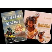 Kit 2 Livros - Estrada P/ Os Sonhos + Raízes Do Rio Amazônas