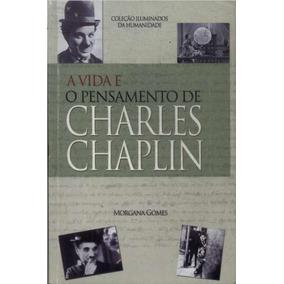 A Vida E Pensamento De Charles Chaplin (6458)