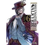 Shuumatsu No Valkyrie 06 - Manga - Ivrea