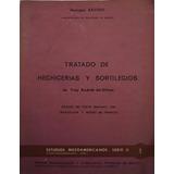 Tratado De Hechicerías Y Sortilegios De Fray Andrés De Olmos