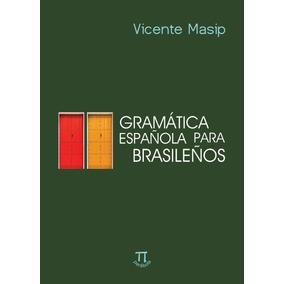 Livro - Gramática Española Para Brasileños