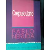Crepusculario (pablo Neruda)