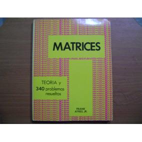 Libro Matrices / Frank Ayres ( Serie Schaum)