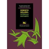 Roberto Bolaño. Estrella Distante (iluminaciones) Juan Anto