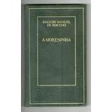 Livro: A Moreninha - Capa Dura - Joaquim Manuel De Macedo