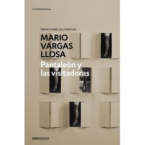 Libro Pantaleón Y Las Visitadoras _ Mario Vargas Llosa