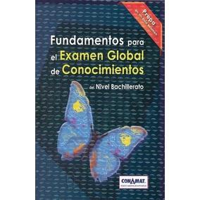 Conamat Guía Ceneval Para Examen Global De Bachillerato