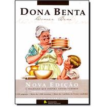 Dona Benta - Comer Bem - Nova Edição Revista E Ampliada(novo