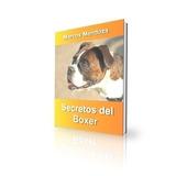 Boxer Libro Secretos - Cria Y Adiestramiento (electronico)