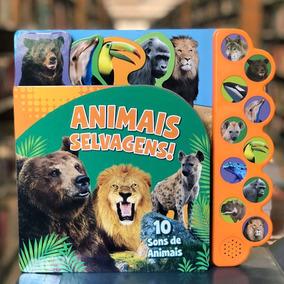Animais Selvagens - Coleção Animais Barulhentos
