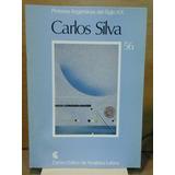 Pintores Argentinos Del Siglo Xx N°56. Carlos Silva