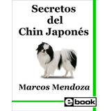 Chin Japones Libro Adiestramiento Cachorro Adulto Crianza