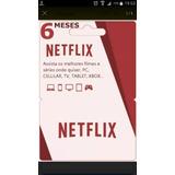 Cartão Pré Pago Netflix 6 Meses