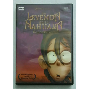 Dvd La Leyenda De La Nahuala