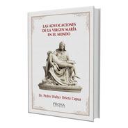 Libro Advocaciones Apariciones Virgen Maria Religion Biblia