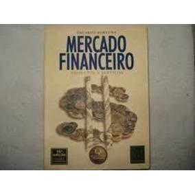 Mercado Financeiro- Produtos E Serviços Eduardo Fortuna