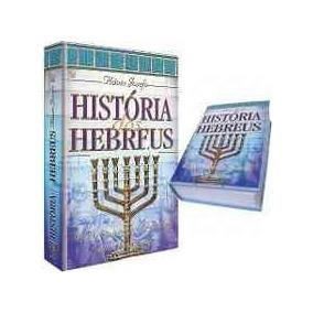 História Dos Hebreus Obra Completa Do Flávio Josefo Cpad