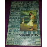 Librcrd Vagabunda, De Luis Spota (1987) Editorial Grijalbo