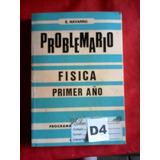 Problemario De Fisica Cuarto 4to Año Navarro