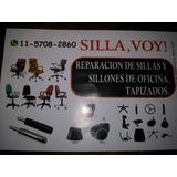 Silla,voy! Reparacion D Sillas Y Sillones D Oficina,tapizado
