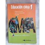 Educacion Civica 1 Libertad Y Acciones Doce Orcas Ediciones
