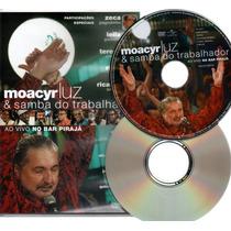 Dvd+cd-moacyr Luz & Samba Do Trabalhador Ao Vivo No Pirajá