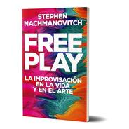 Free Play S. Nachmanovitch Paidós