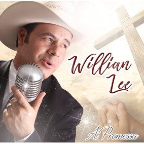 Willian Lee - Cd A Promessa + 3 Cds Clássicos