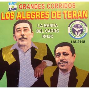 Cd Los Alegres De Teran 15 Grandes Corridos La Banda Del Car