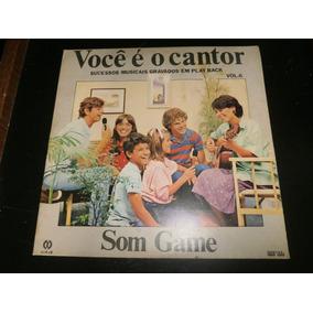 Lp Você É O Cantor Vol.6 - Som Game, Disco Vinil, Ano 1985