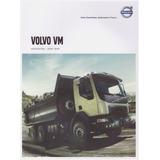 Catálogo: Caminhão Volvo - Vm 6x4r / 8x4r Canavieiro / 2017