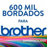 600 Mil Bordados Brother Frete Grátis Carnaval 2017 + Brinde