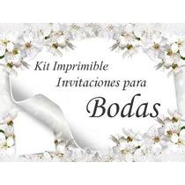 Kit Imprimible Invitaciones Para Bodas, Tarjetas