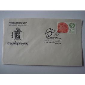 1er Dia De Emisión Exp Filatelica Ind Y Rev Culiacan 1985