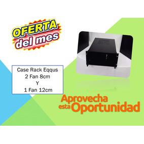 Case Rack Eqqus 2 Fan 8cm Y 1 Fan 12cm, 7 Slot Somos Tienda