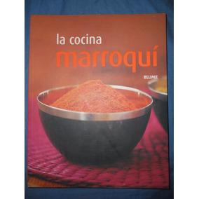 Libro / Cocina Marroquí. ( Historia Y Cocina De Marruecos )