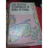 Las Recetas Económicas De Doña Petrona 4 Edición 1967