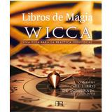 * Los Mejores Libros De Magia Wicca + Super Bono