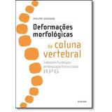 Deformações Morfológicas Da Coluna Vertebral: Tratamento