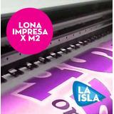 Lona Impresa Por Metro Cuadrado | Full Color