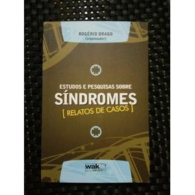 Livro Estudos E Pesquisas Sobre Sindromes [relatos De Casos]