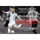[entradas Argentina Vs Paraguay] - Platea Gasparini Alta